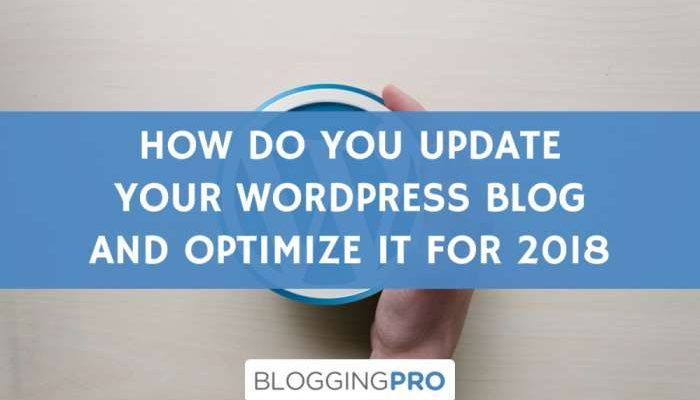 How to Update Your WordPress Blog and Optimize It