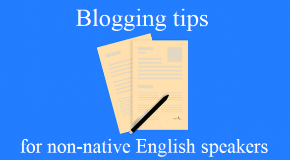 blogging tips for non-English speakers